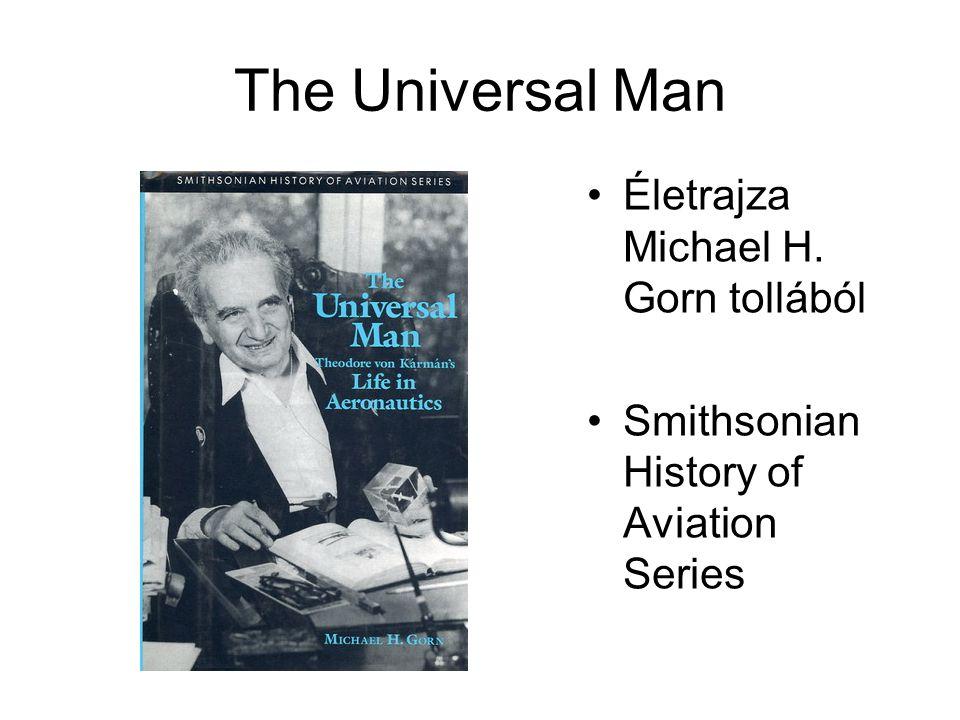 The Universal Man Életrajza Michael H. Gorn tollából