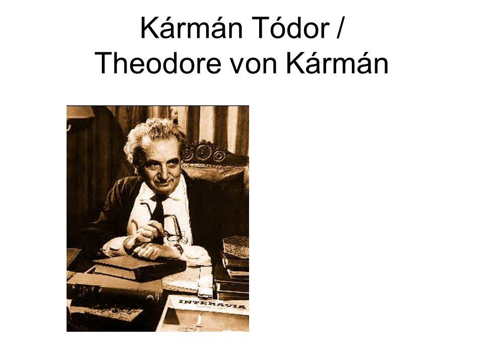 Kármán Tódor / Theodore von Kármán