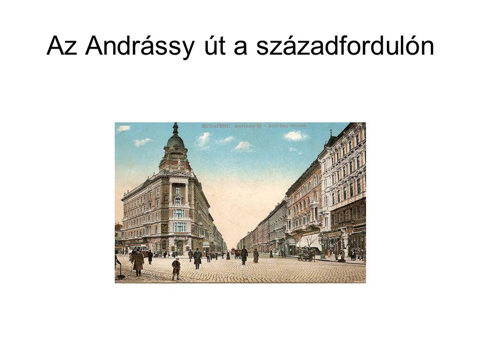 Az Andrássy út a századfordulón