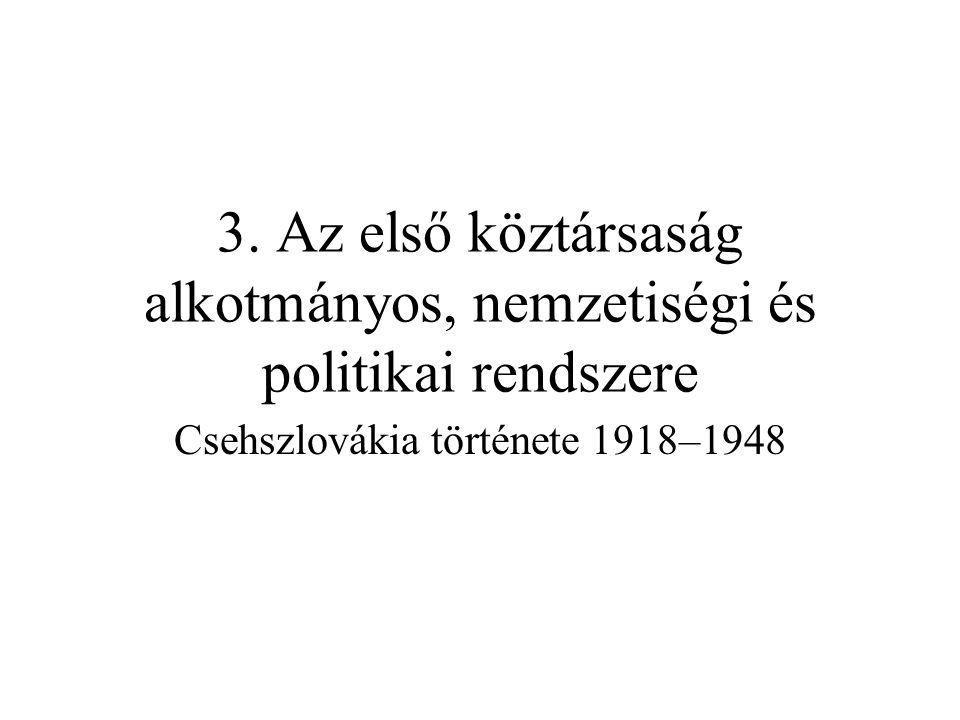 3. Az első köztársaság alkotmányos, nemzetiségi és politikai rendszere