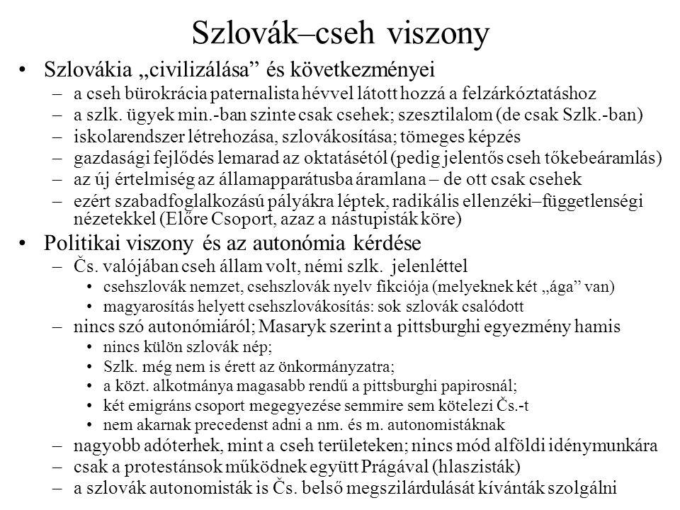 """Szlovák–cseh viszony Szlovákia """"civilizálása és következményei"""