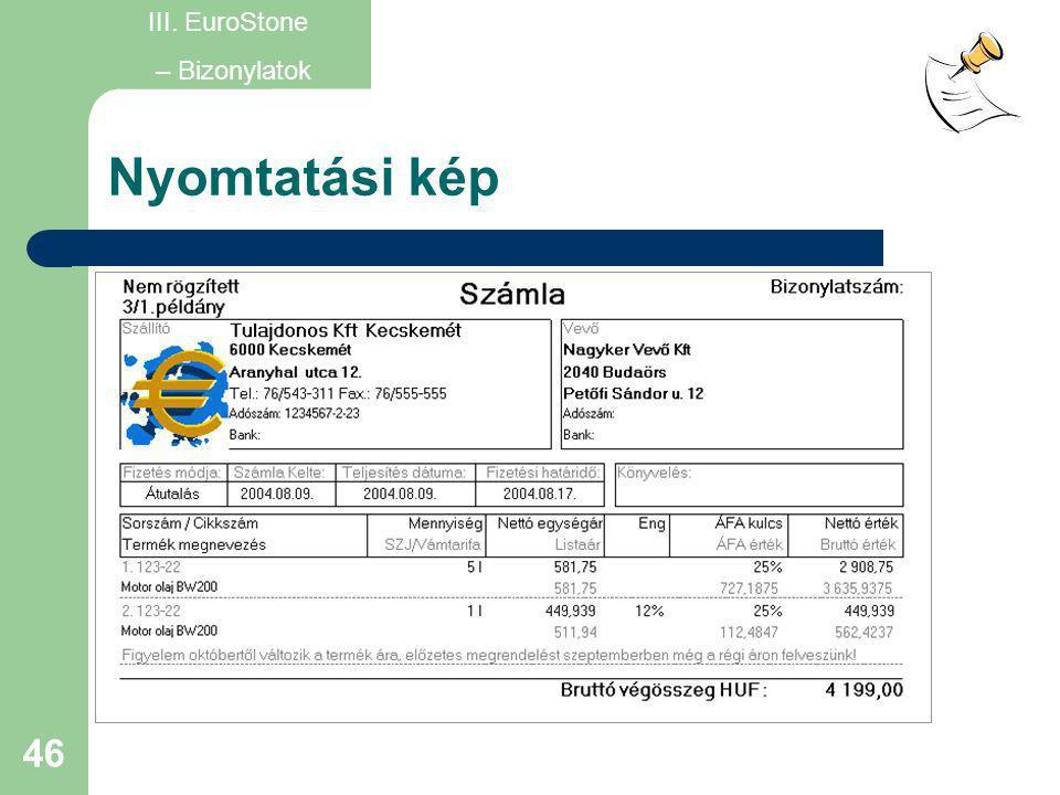 III. EuroStone – Bizonylatok Nyomtatási kép
