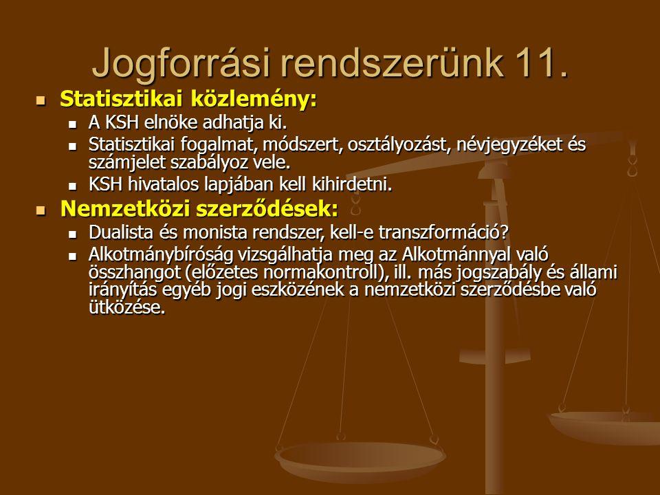 Jogforrási rendszerünk 11.