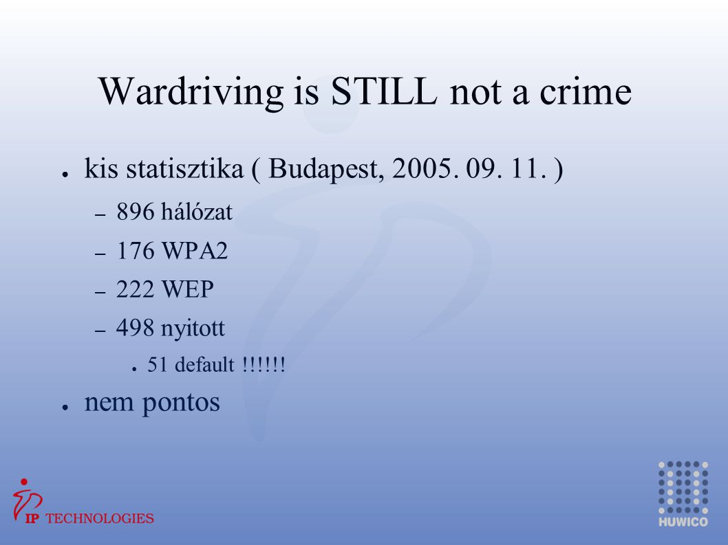 Wardriving is STILL not a crime