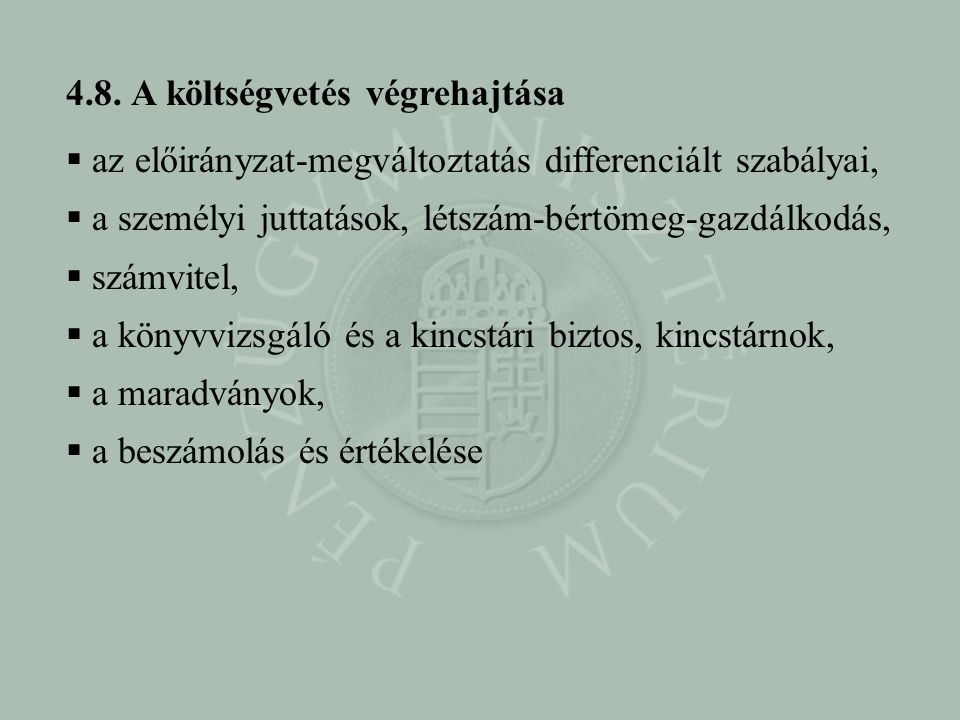 4.8. A költségvetés végrehajtása