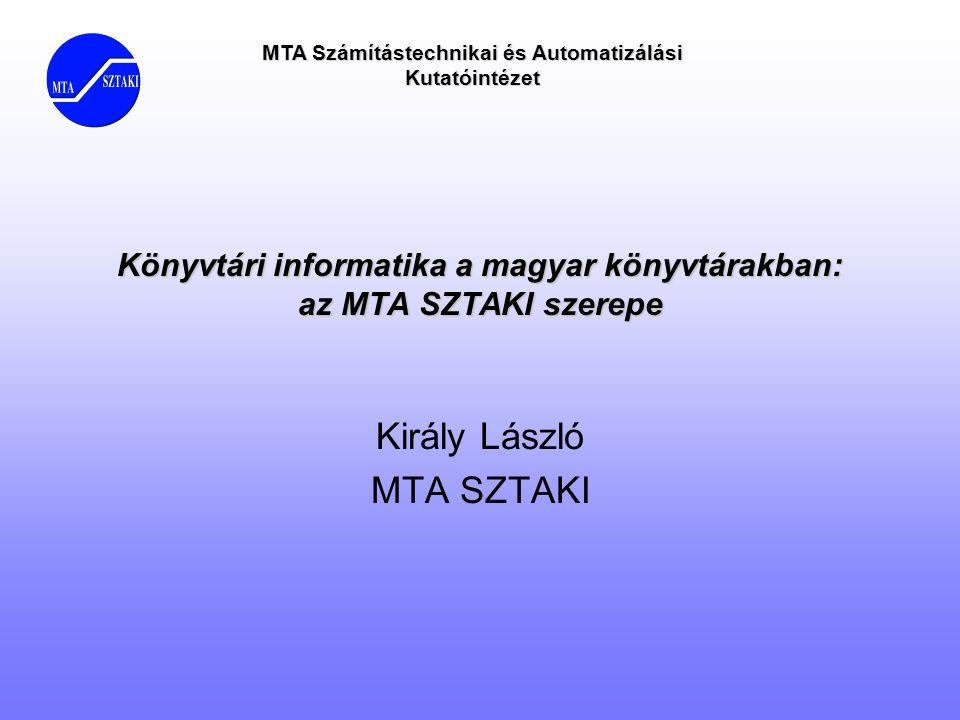 Könyvtári informatika a magyar könyvtárakban: az MTA SZTAKI szerepe