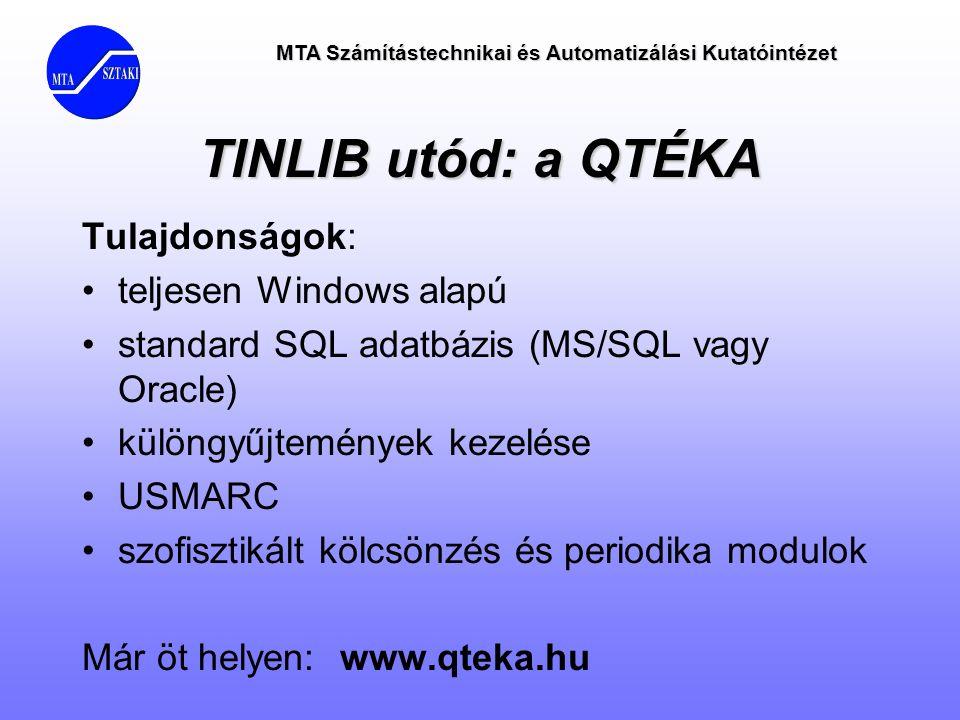 TINLIB utód: a QTÉKA Tulajdonságok: teljesen Windows alapú