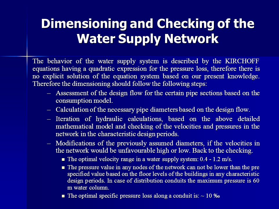 Dimensioning and Checking of the Water Supply Network