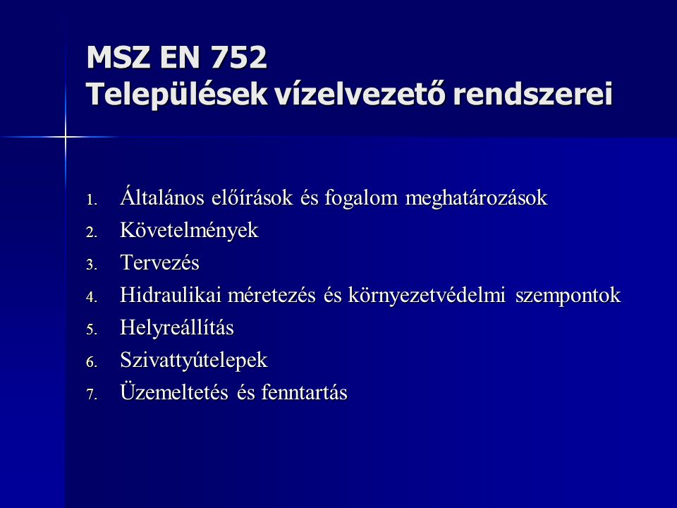 MSZ EN 752 Települések vízelvezető rendszerei