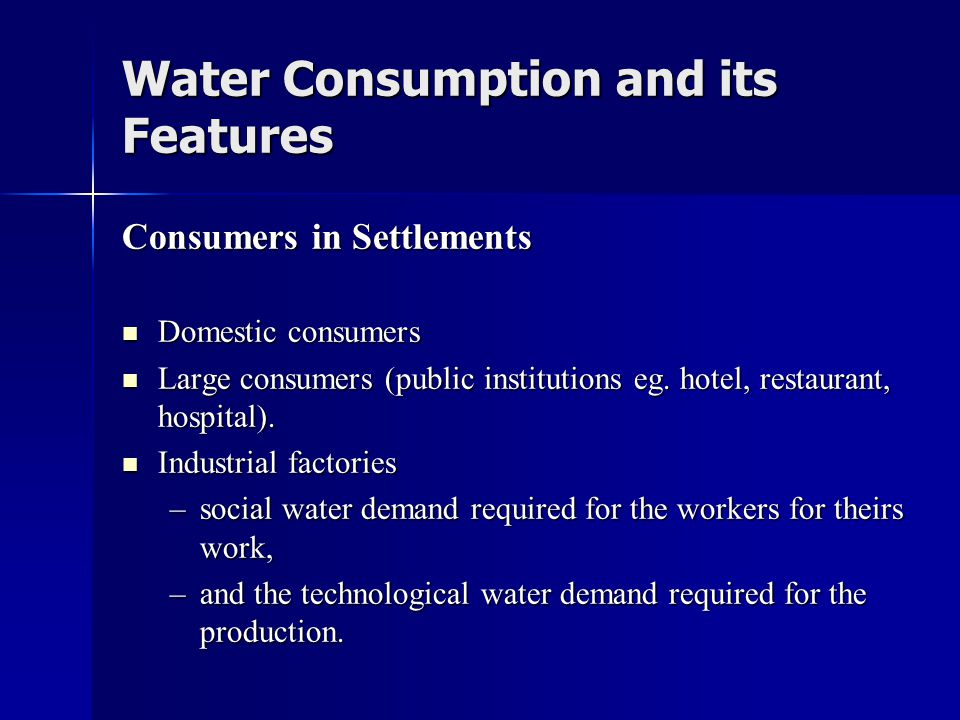 Water Consumption and its Features