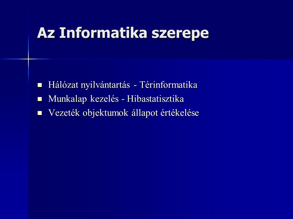 Az Informatika szerepe