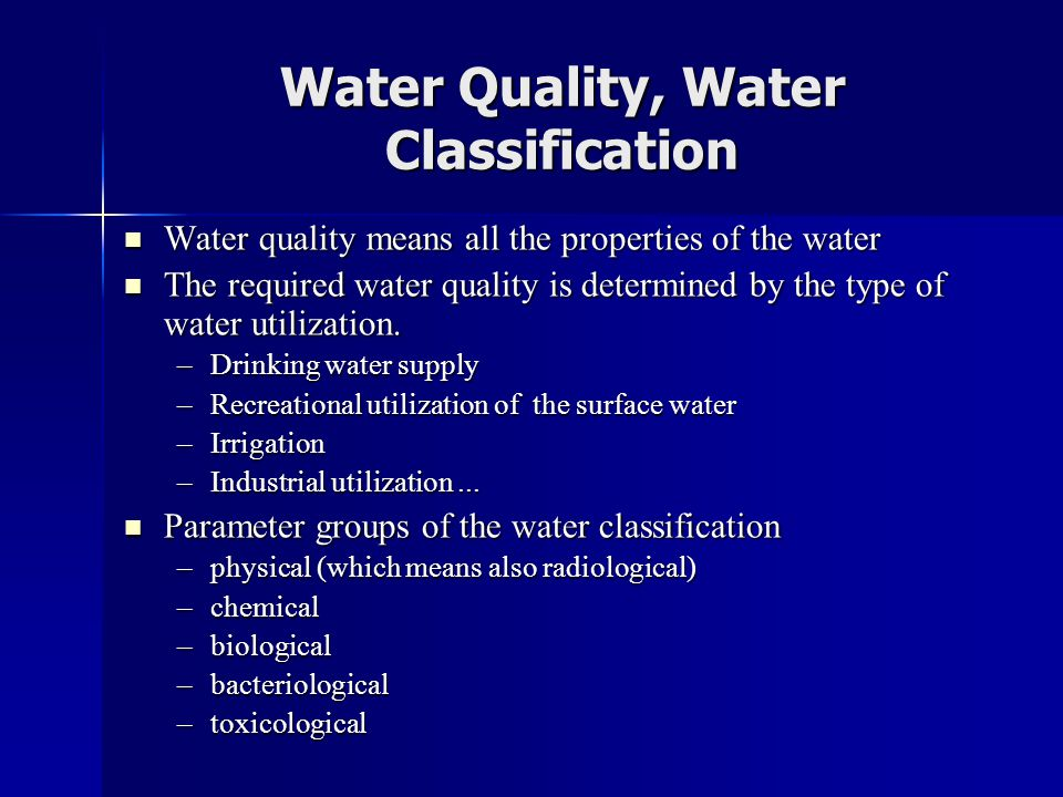 Water Quality, Water Classification