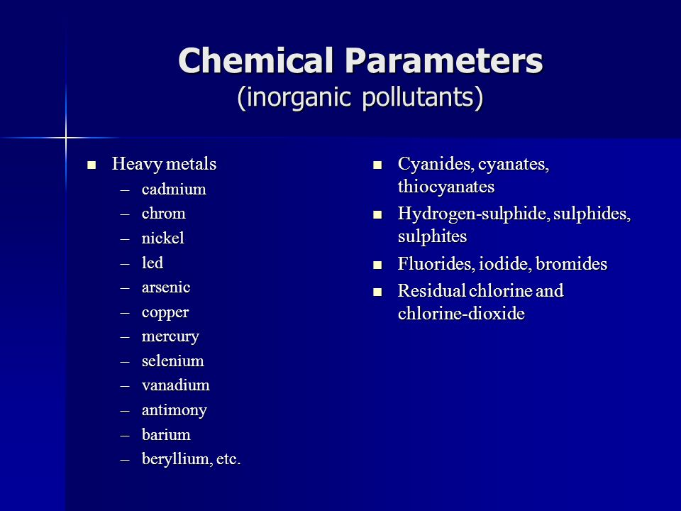 Chemical Parameters (inorganic pollutants)