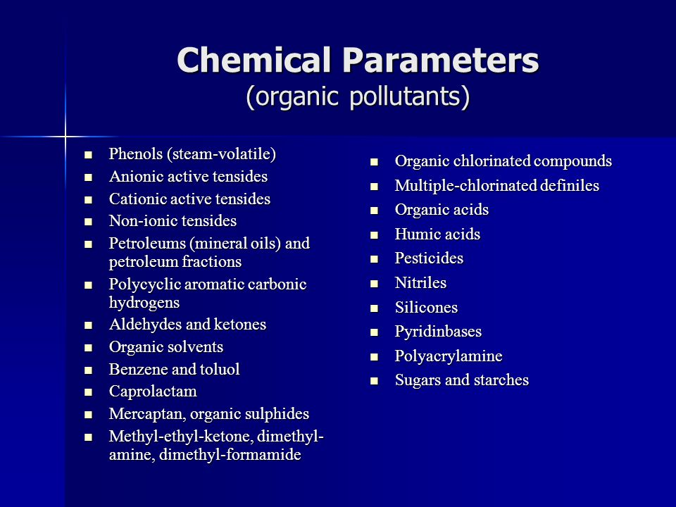 Chemical Parameters (organic pollutants)