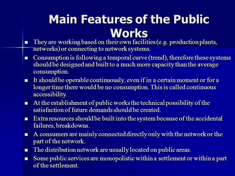 Main Features of the Public Works