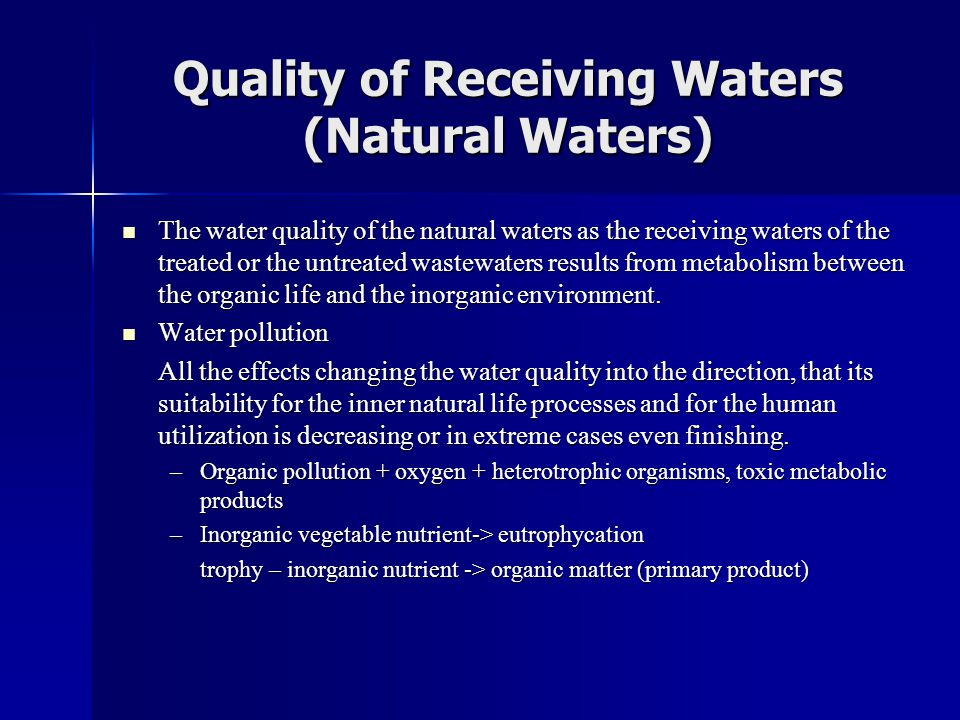 Quality of Receiving Waters (Natural Waters)