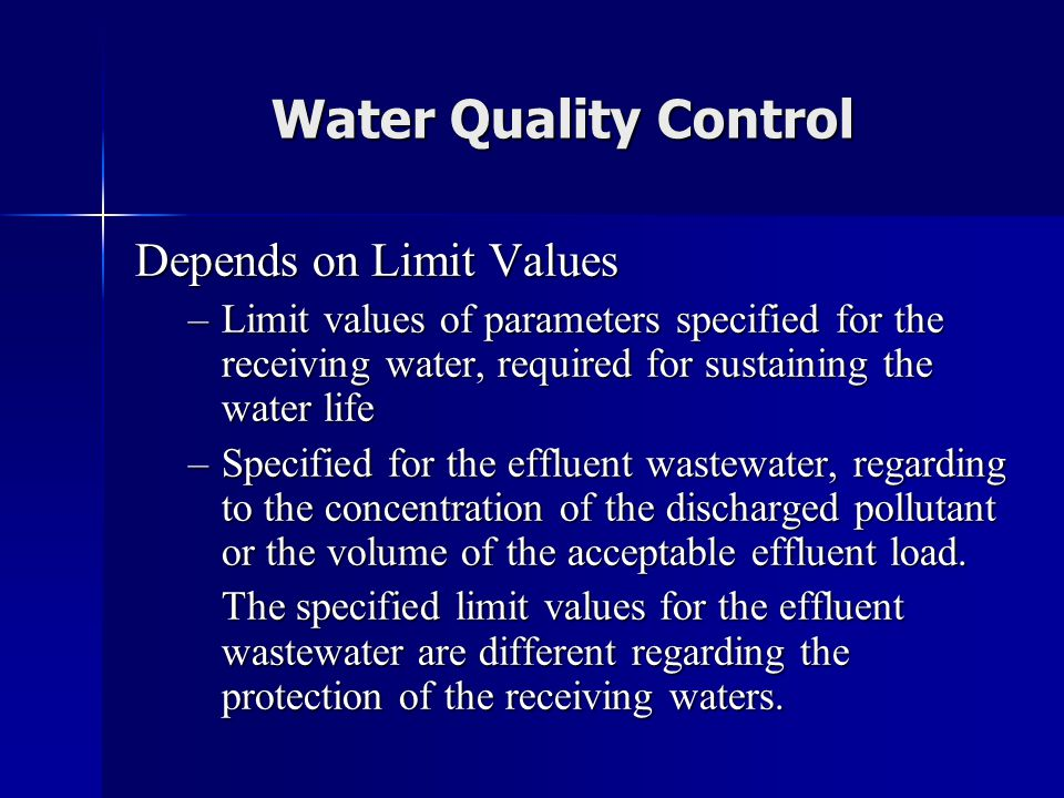 Water Quality Control Depends on Limit Values