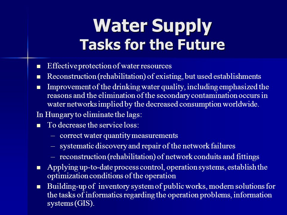 Water Supply Tasks for the Future