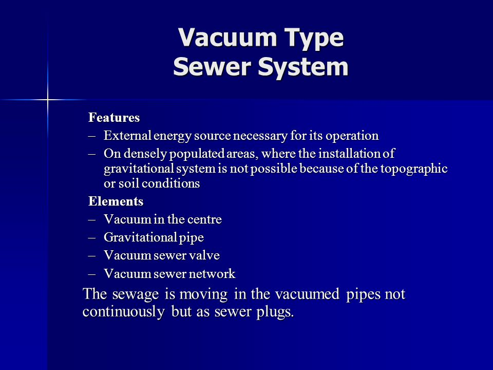 Vacuum Type Sewer System