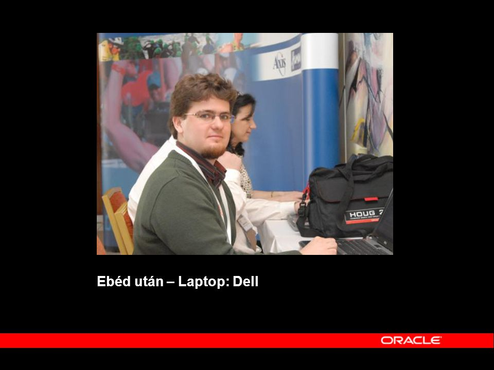 Ebéd után – Laptop: Dell