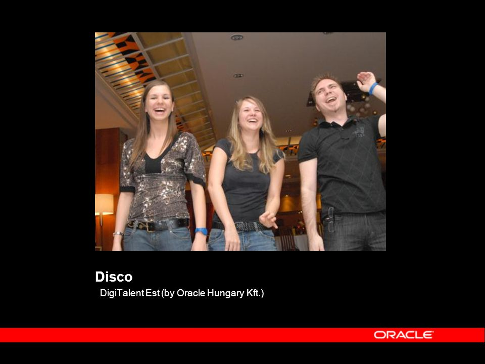 Disco DigiTalent Est (by Oracle Hungary Kft.)