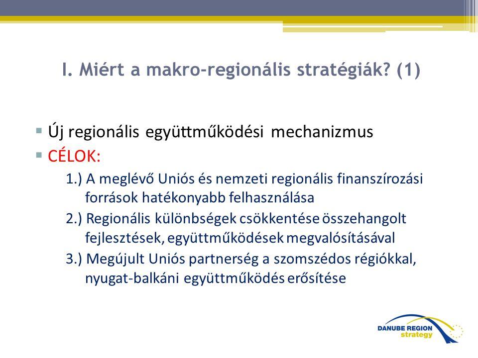 I. Miért a makro-regionális stratégiák (1)
