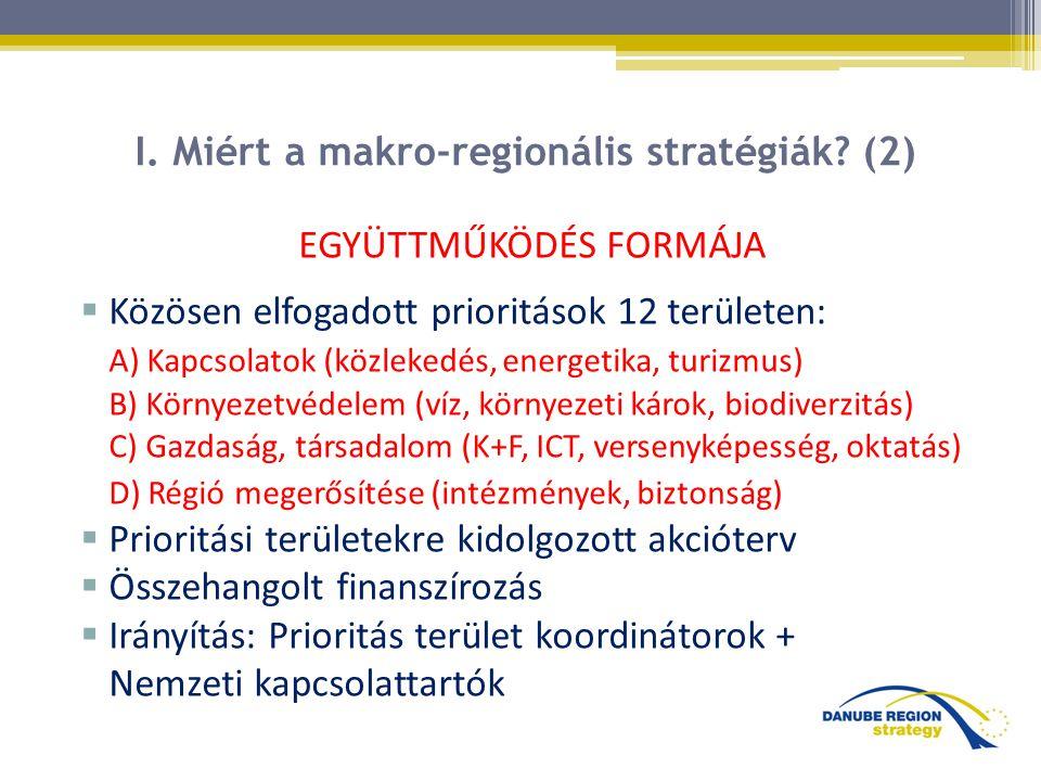 I. Miért a makro-regionális stratégiák (2)