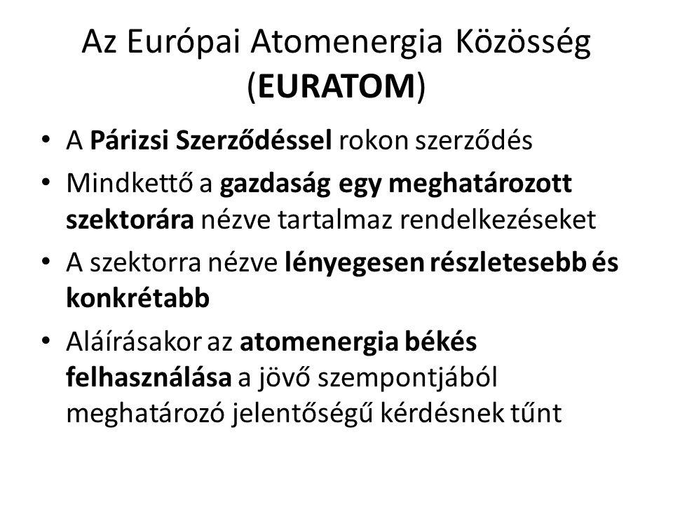 Az Európai Atomenergia Közösség (EURATOM)