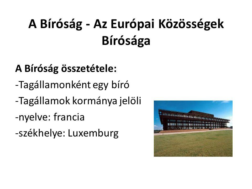 A Bíróság - Az Európai Közösségek Bírósága