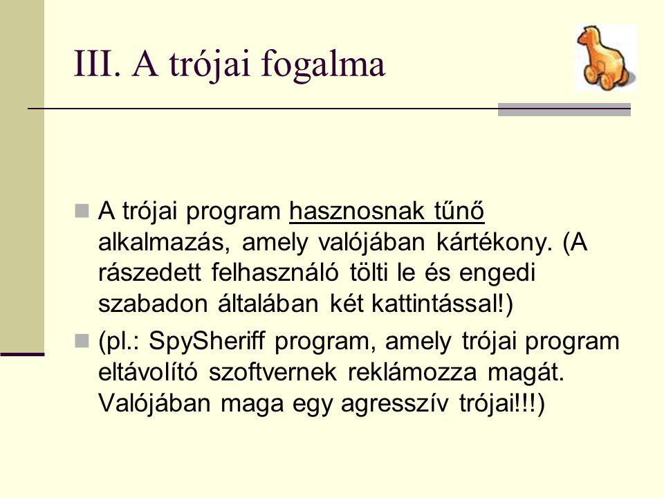 III. A trójai fogalma