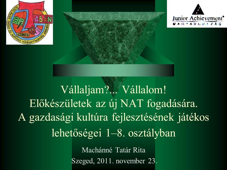 Machánné Tatár Rita Szeged, 2011. november 23.