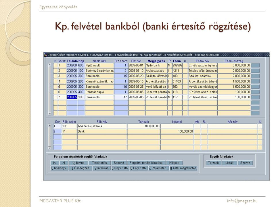 Kp. felvétel bankból (banki értesítő rögzítése)