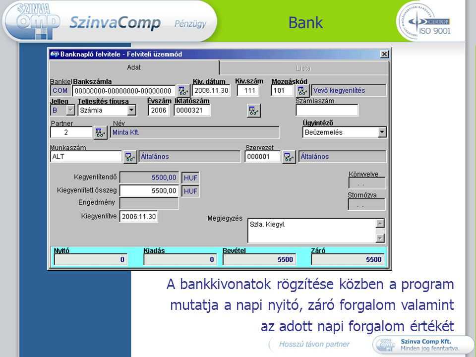 Bank A bankkivonatok rögzítése közben a program