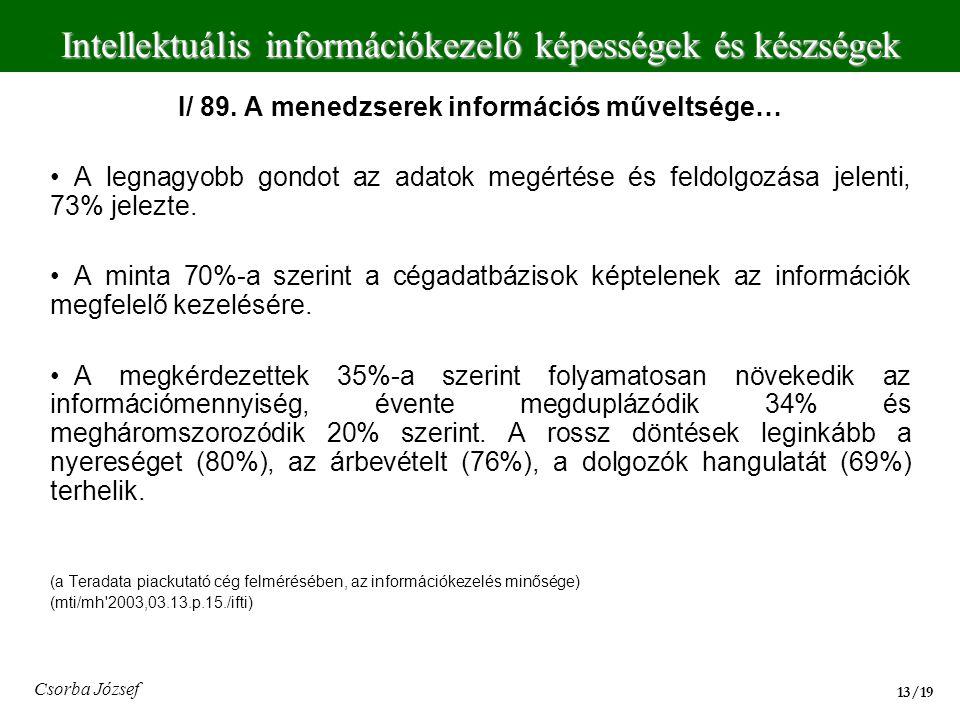 I/ 89. A menedzserek információs műveltsége…