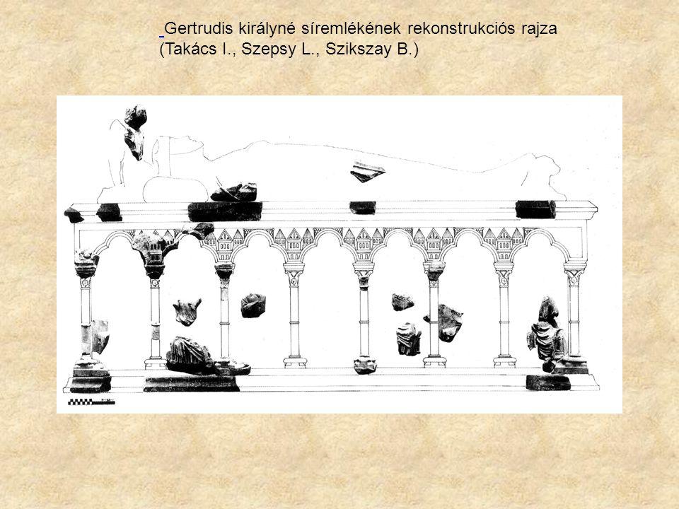 Gertrudis királyné síremlékének rekonstrukciós rajza