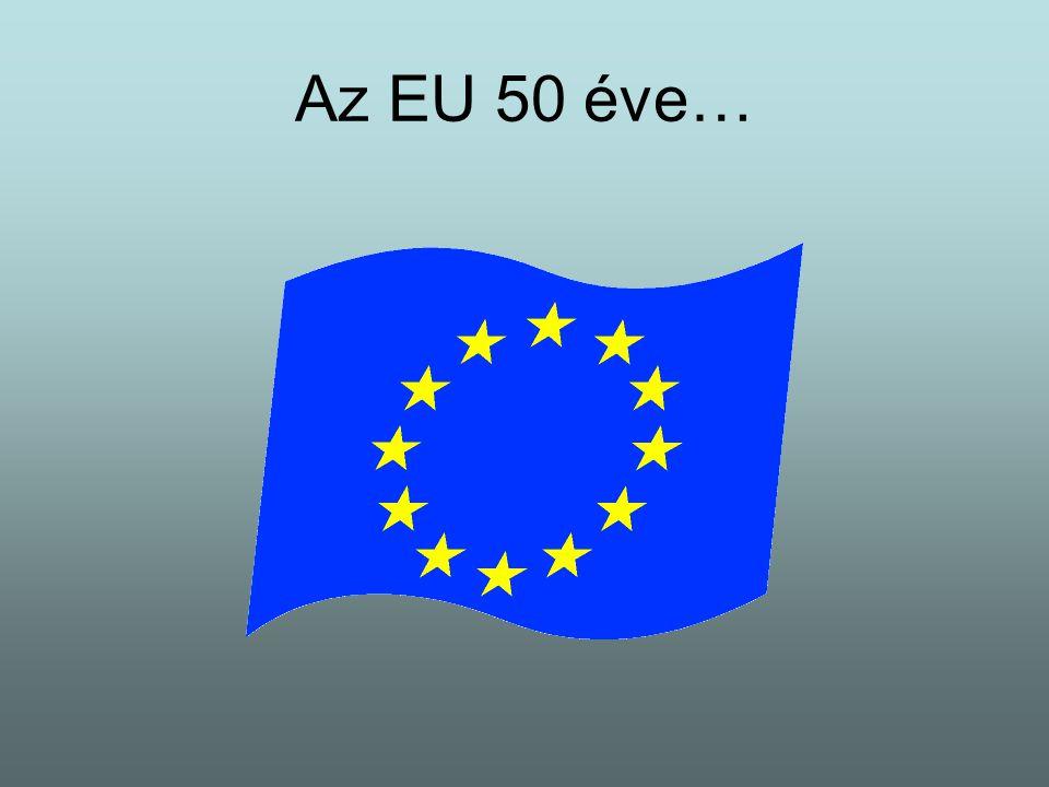 Az EU 50 éve…