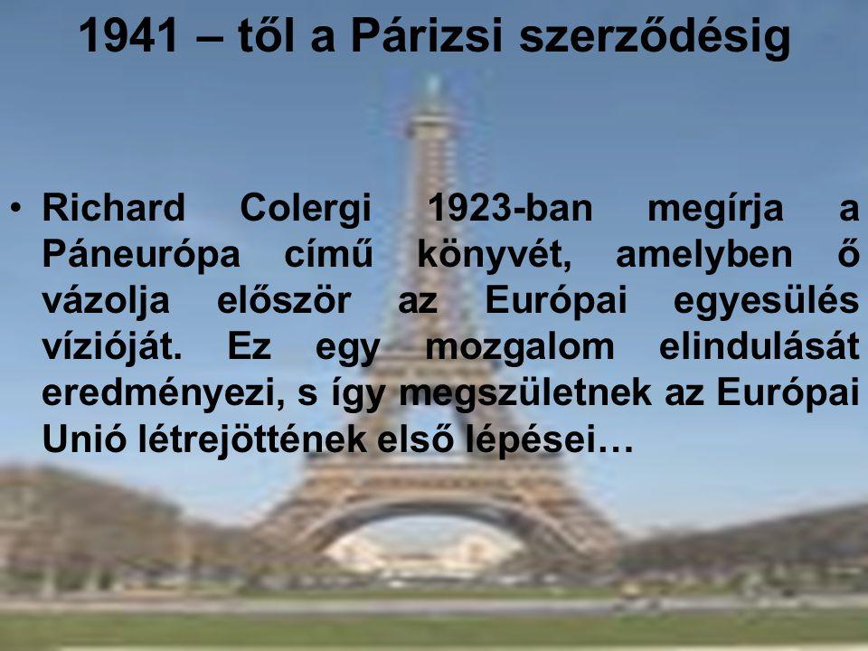 1941 – től a Párizsi szerződésig