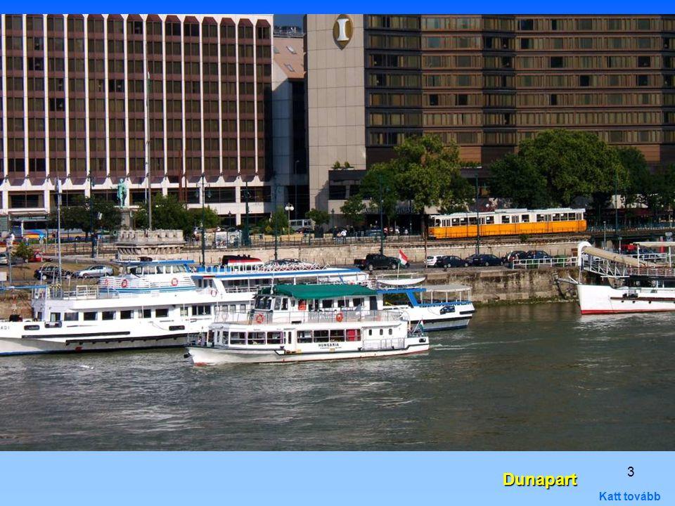 Dunapart Katt tovább