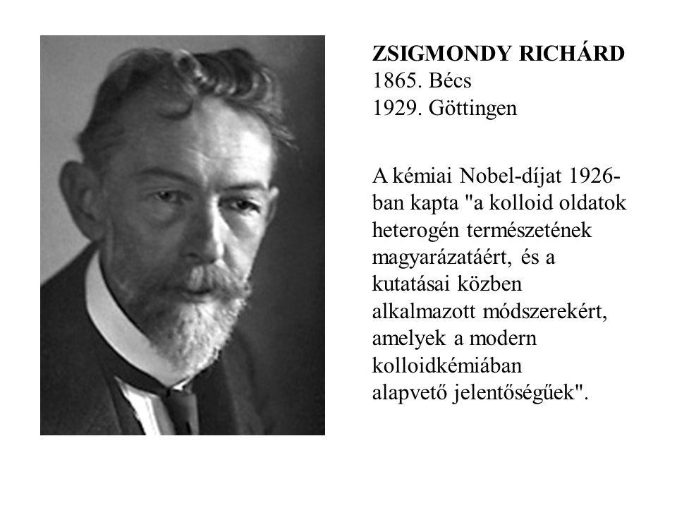 ZSIGMONDY RICHÁRD 1865. Bécs 1929. Göttingen