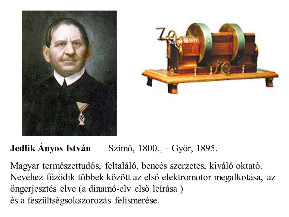 Jedlik Ányos István Szímő, 1800.. – Győr, 1895.