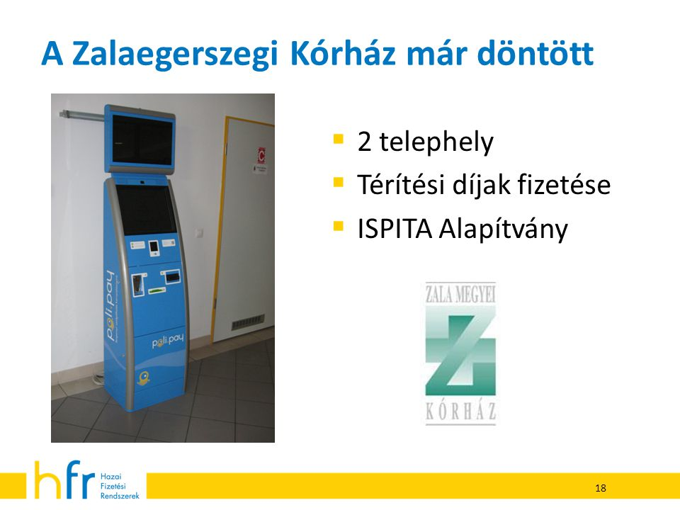 A Zalaegerszegi Kórház már döntött