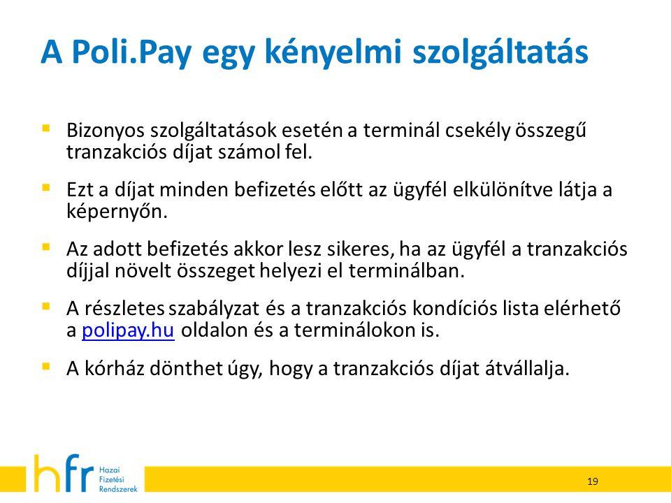 A Poli.Pay egy kényelmi szolgáltatás