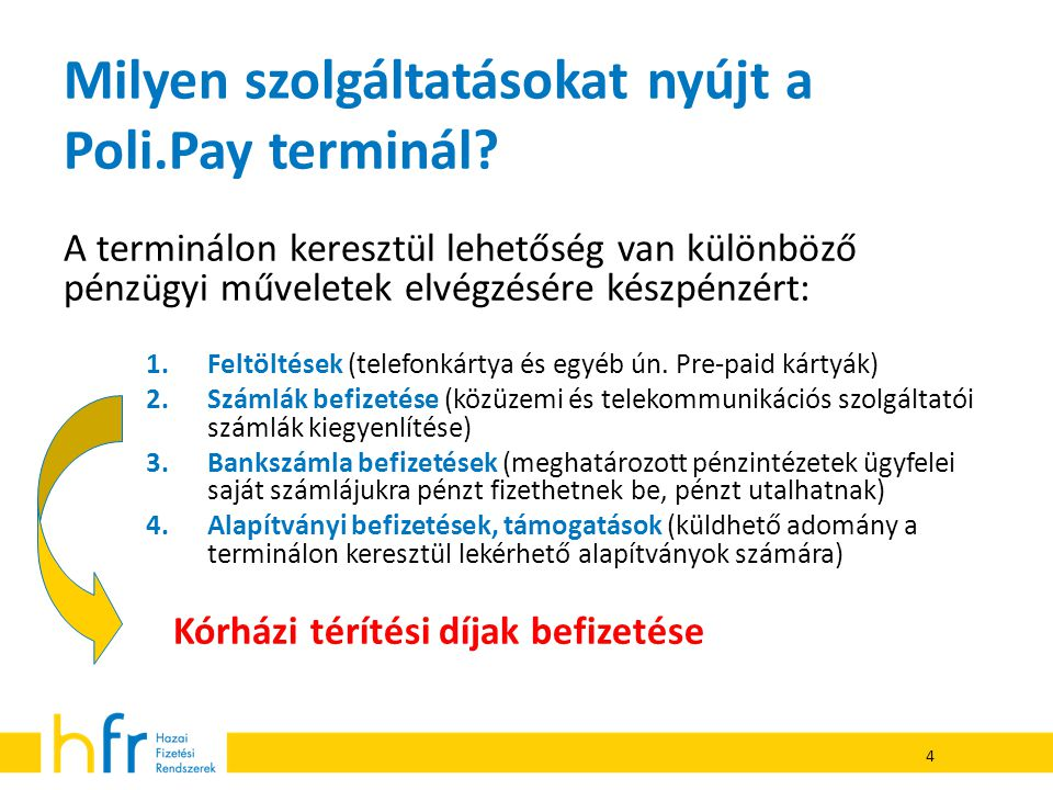 Milyen szolgáltatásokat nyújt a Poli.Pay terminál
