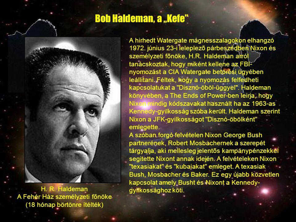 "Bob Haldeman, a ""Kefe"