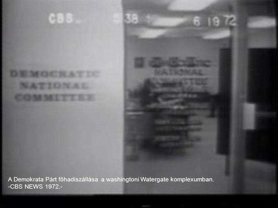 A Demokrata Párt fôhadiszállása a washingtoni Watergate komplexumban.