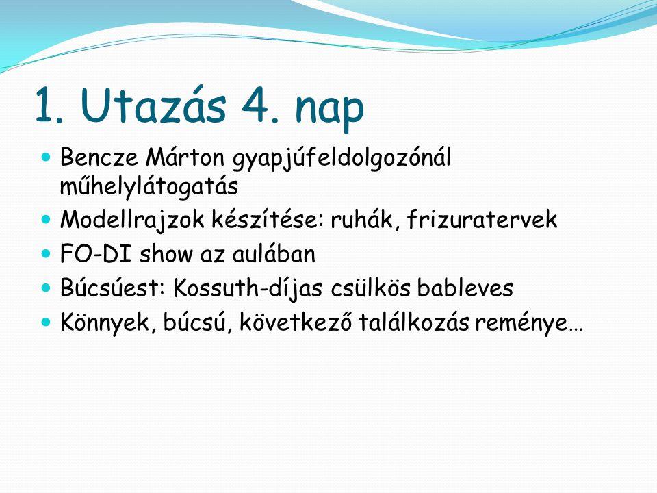 1. Utazás 4. nap Bencze Márton gyapjúfeldolgozónál műhelylátogatás