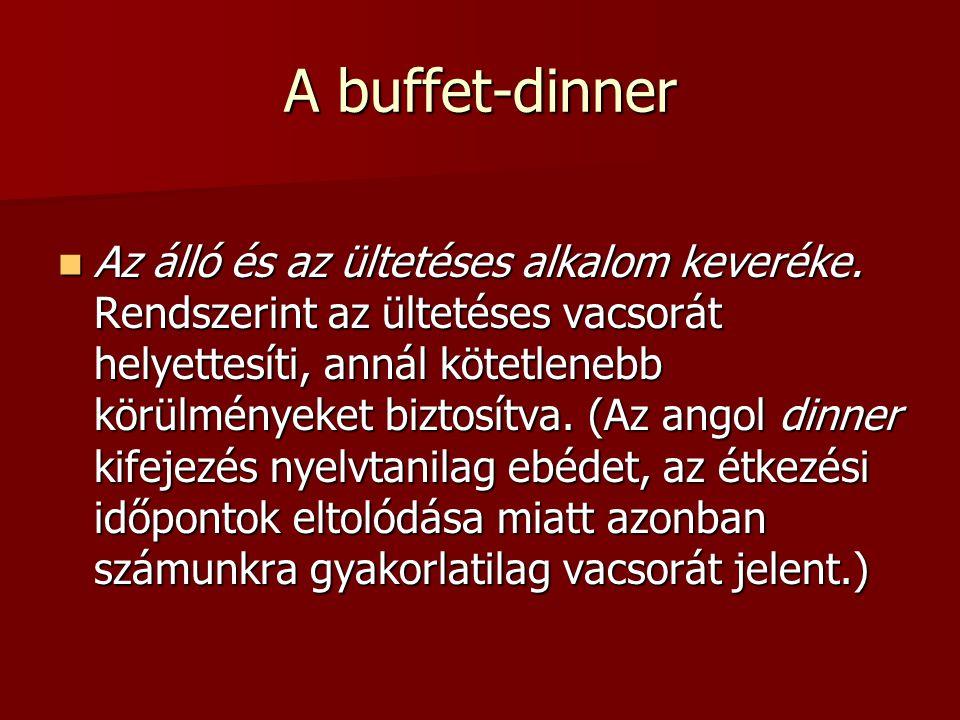 A buffet-dinner