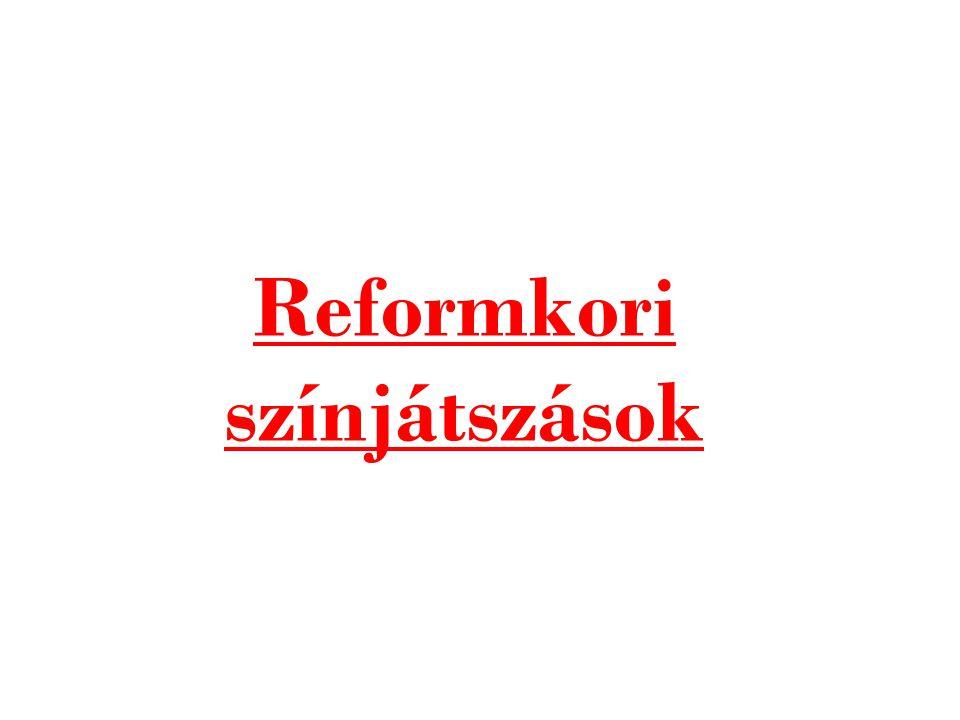 Reformkori színjátszások