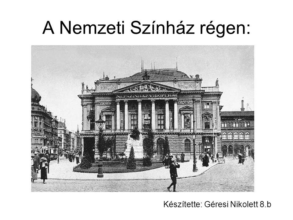 A Nemzeti Színház régen: