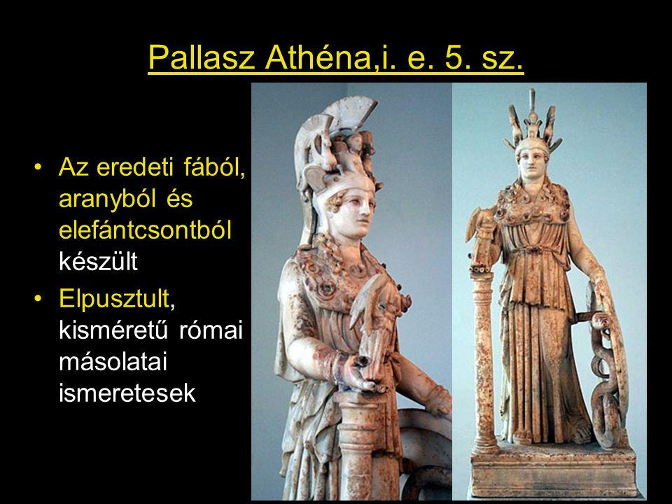 Pallasz Athéna,i. e. 5. sz. Az eredeti fából, aranyból és elefántcsontból készült.